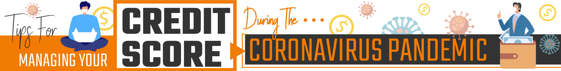 tips for managing Credit Score During The Corona Virus Pandemic